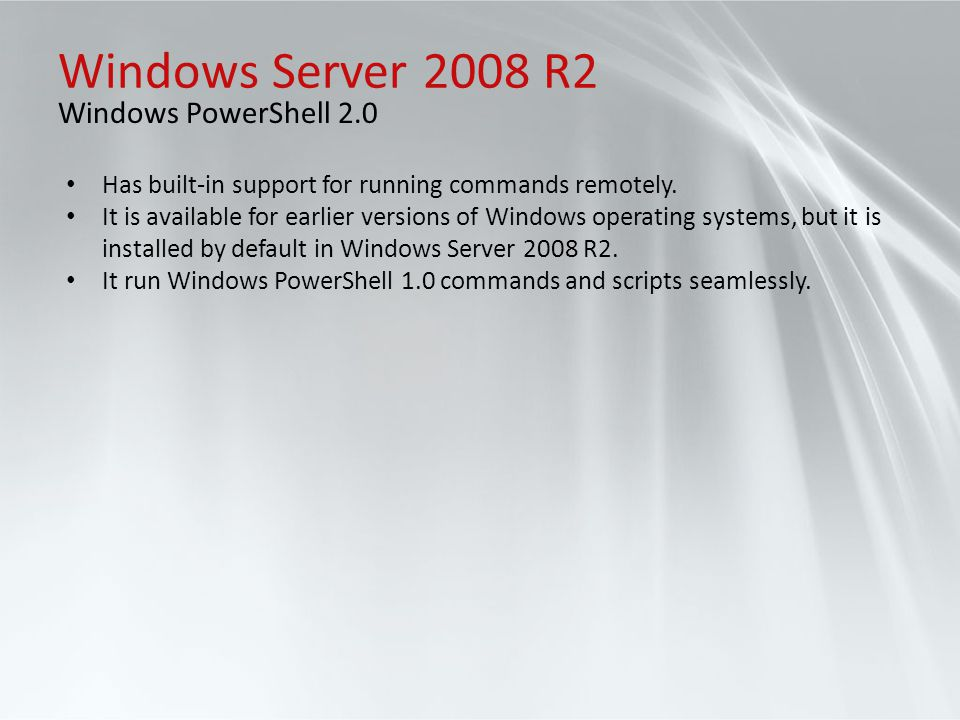 Windows Server 2008 R2 Windows PowerShell 2.0