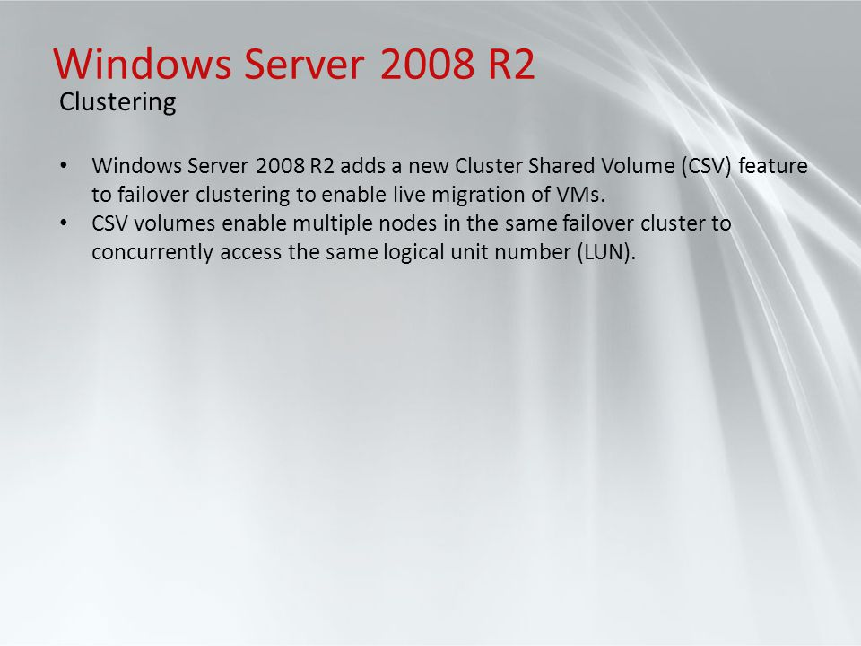 Windows Server 2008 R2 Clustering