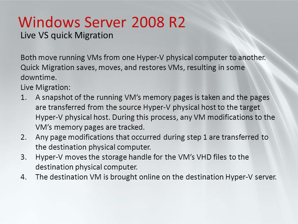 Windows Server 2008 R2 Live VS quick Migration