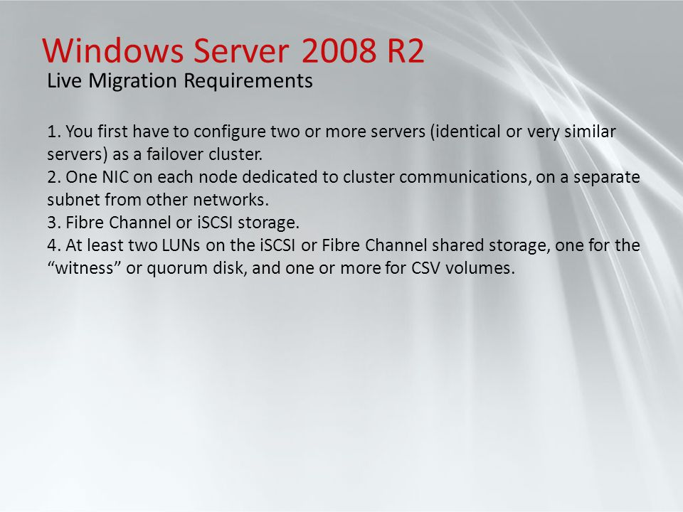 Windows Server 2008 R2 Live Migration Requirements