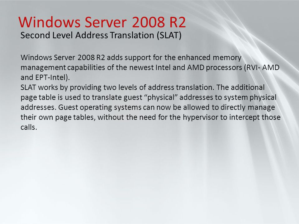 Windows Server 2008 R2 Second Level Address Translation (SLAT)