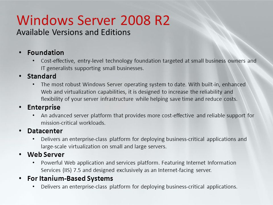 Windows Server 2008 R2 Available Versions and Editions Foundation