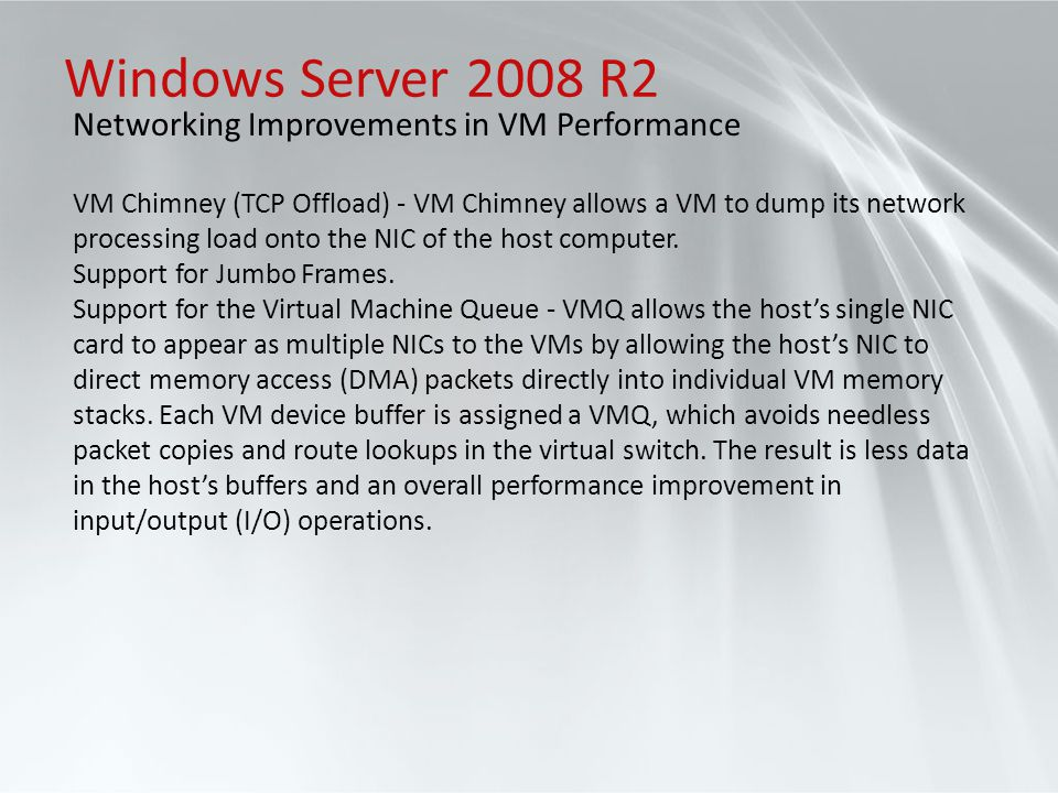 Windows Server 2008 R2 Networking Improvements in VM Performance