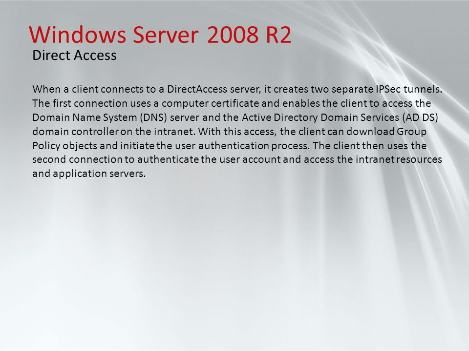 Windows Server 2008 R2 Direct Access