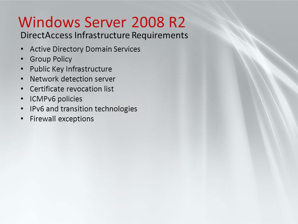 Windows Server 2008 R2 DirectAccess Infrastructure Requirements