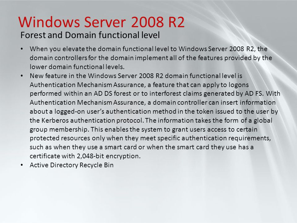 Windows Server 2008 R2 Forest and Domain functional level