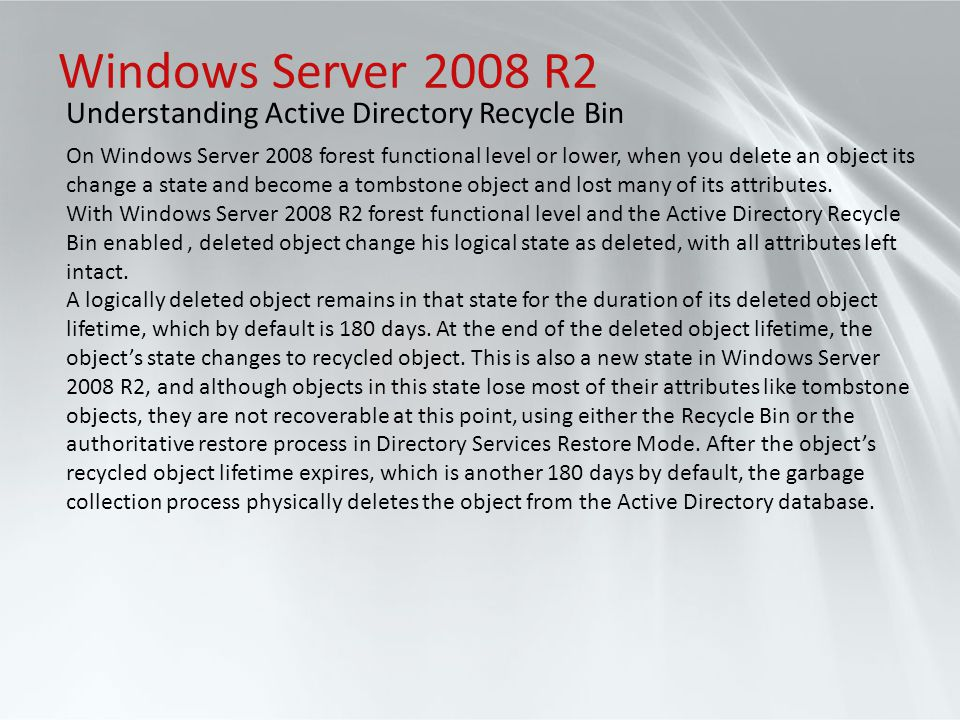Windows Server 2008 R2 Understanding Active Directory Recycle Bin