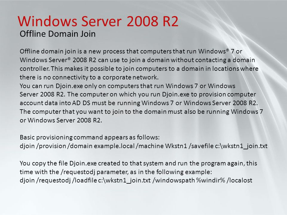 Windows Server 2008 R2 Offline Domain Join
