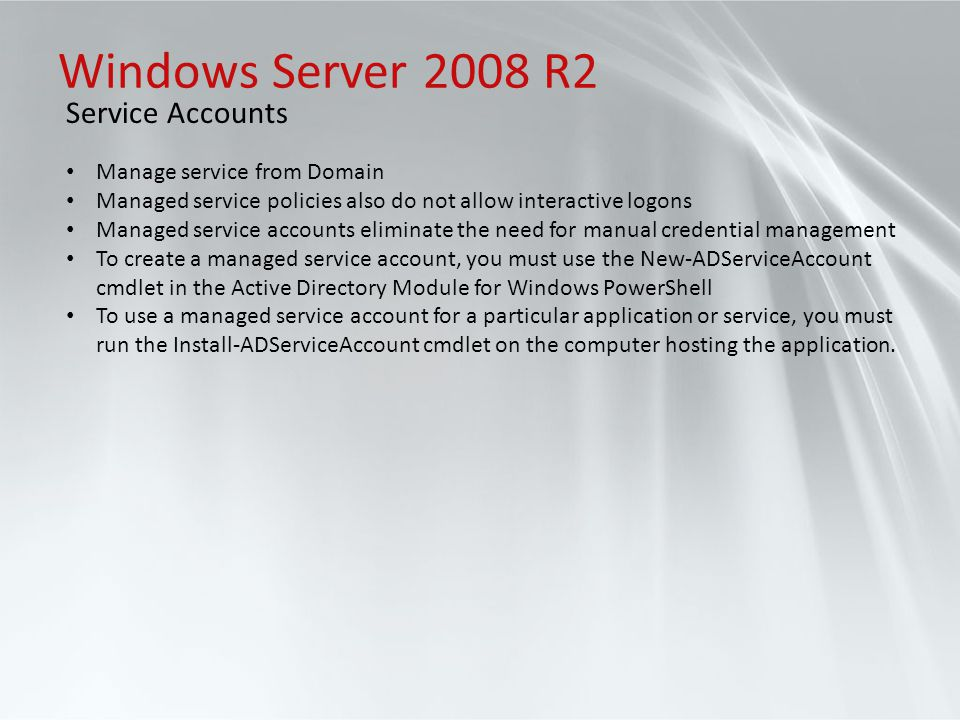 Windows Server 2008 R2 Service Accounts Manage service from Domain