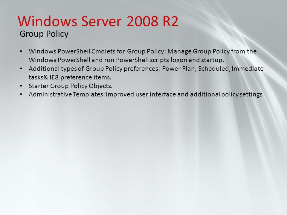 Windows Server 2008 R2 Group Policy