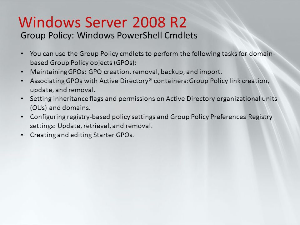 Windows Server 2008 R2 Group Policy: Windows PowerShell Cmdlets