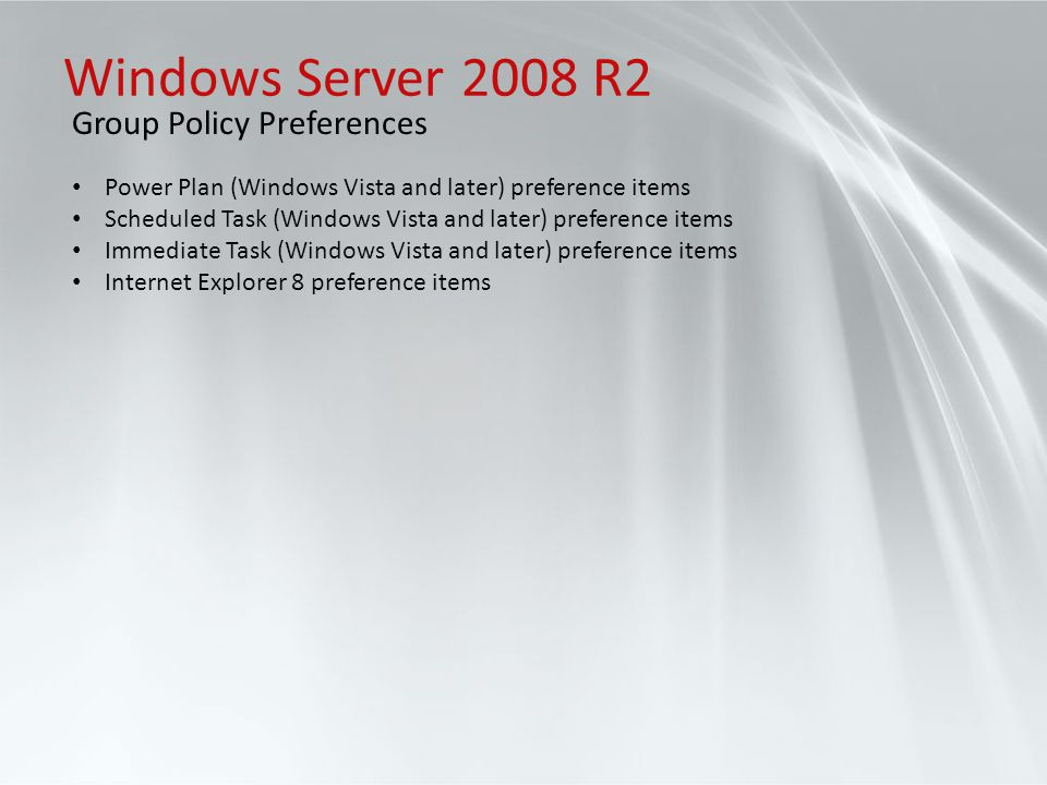 Windows Server 2008 R2 Group Policy Preferences