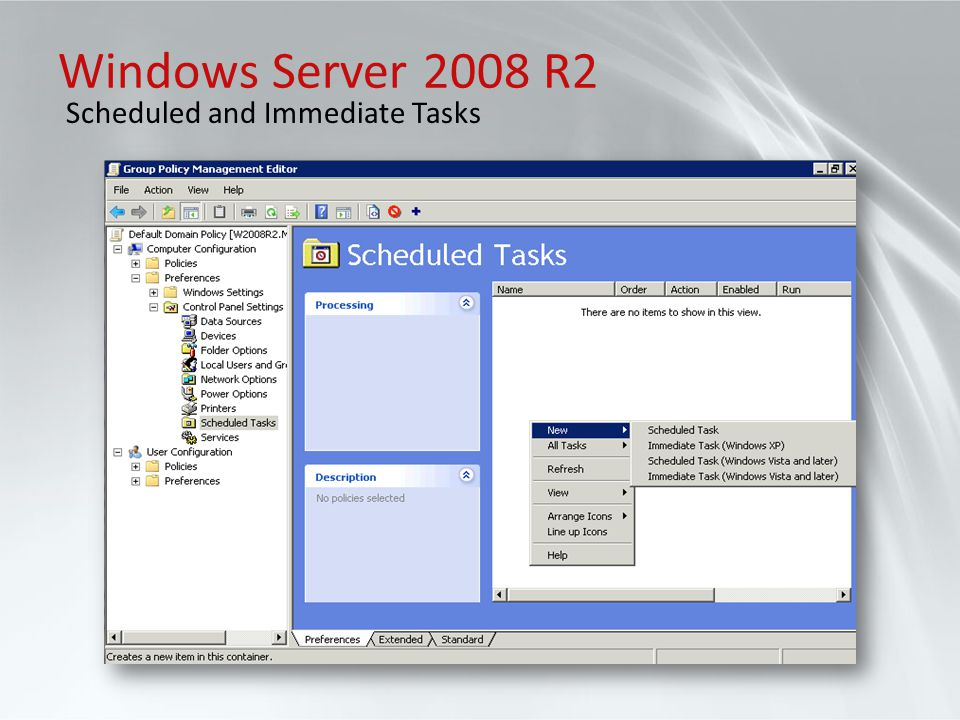 Windows Server 2008 R2 Scheduled and Immediate Tasks