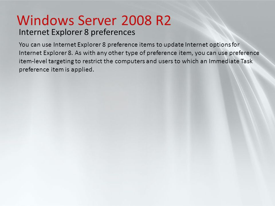 Windows Server 2008 R2 Internet Explorer 8 preferences