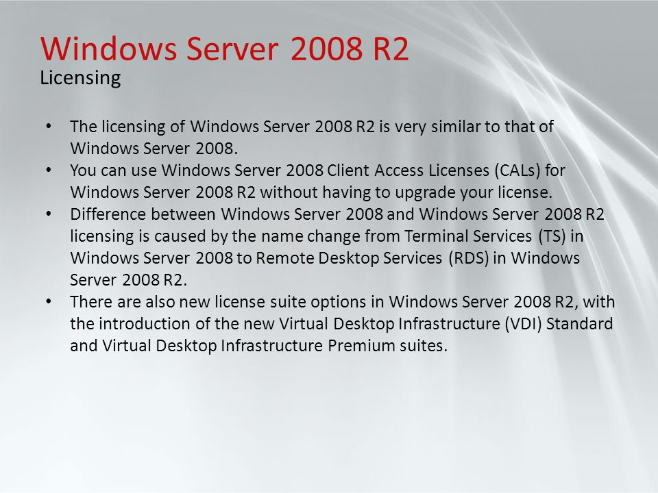 Windows Server 2008 R2 Licensing