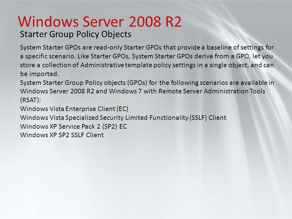 Windows Server 2008 R2 Starter Group Policy Objects