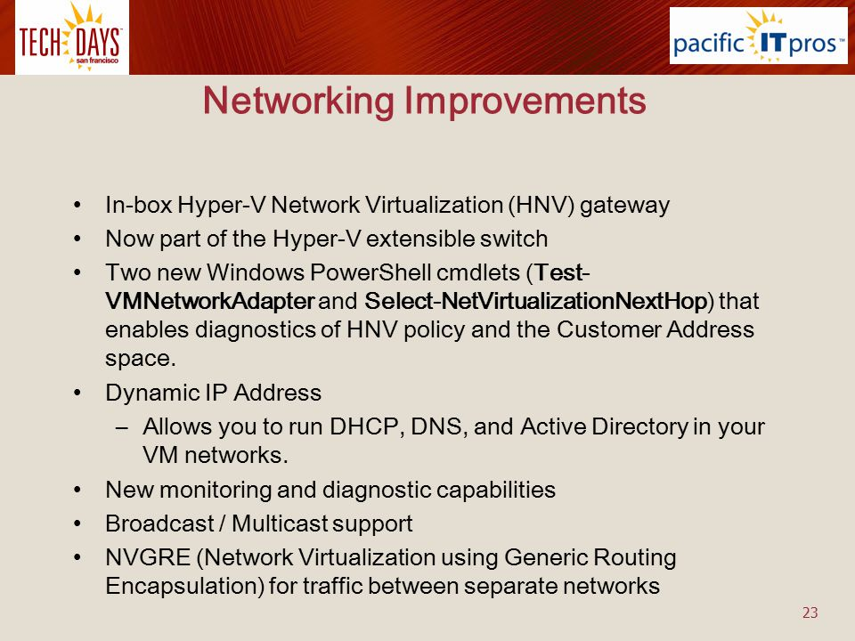 Networking Improvements