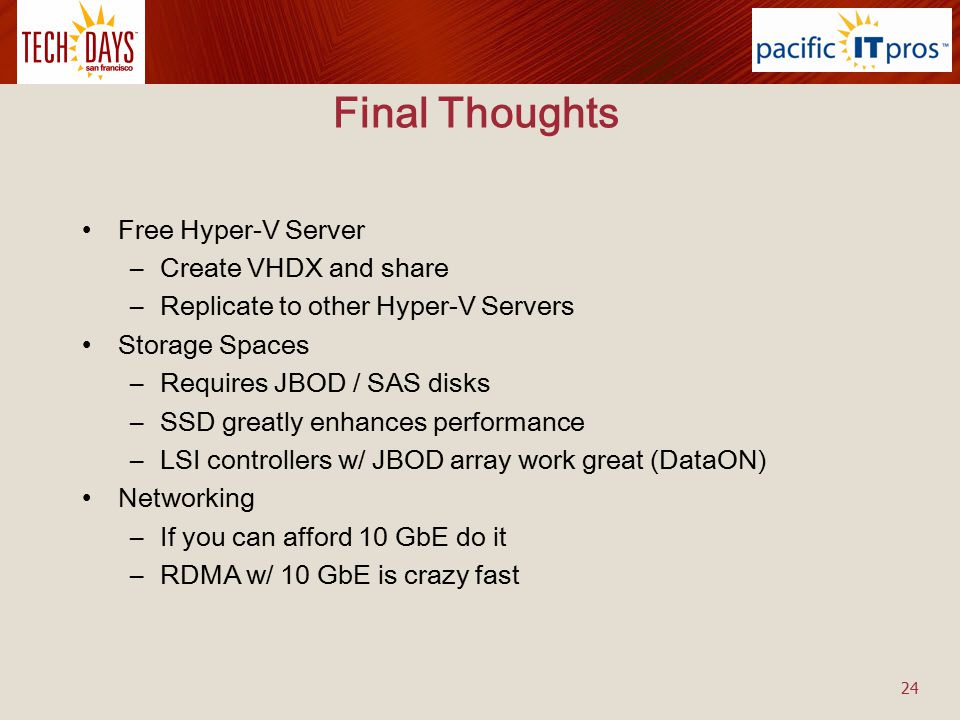 Final Thoughts Free Hyper-V Server Create VHDX and share