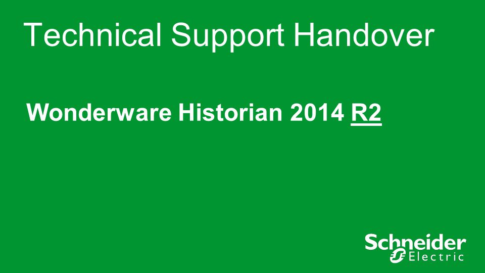 Technical Support Handover
