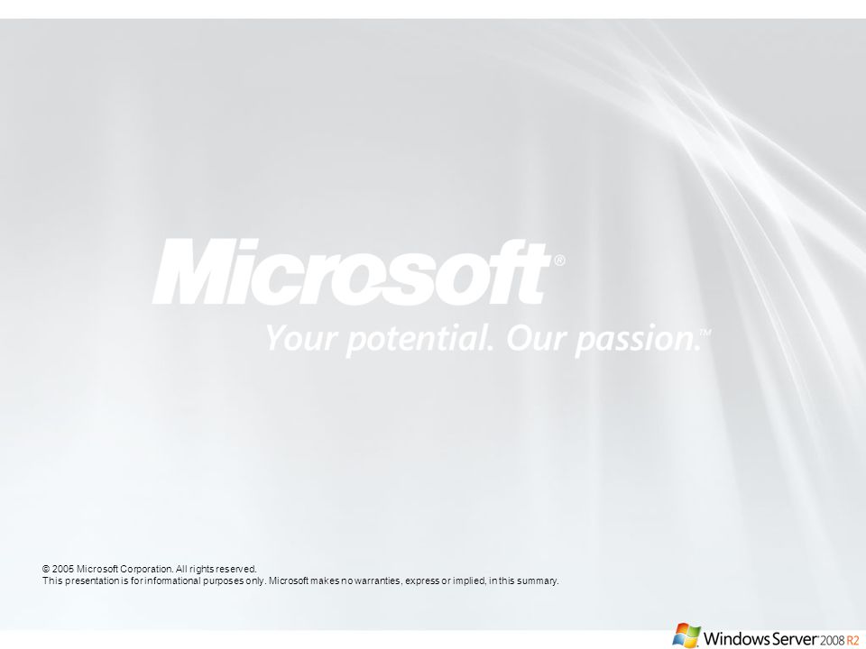 4/11/2017 5:13 PM © 2005 Microsoft Corporation. All rights reserved.