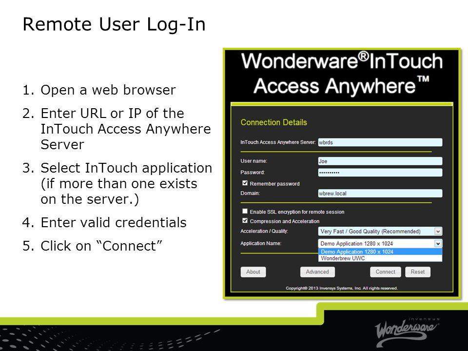Remote User Log-In Open a web browser