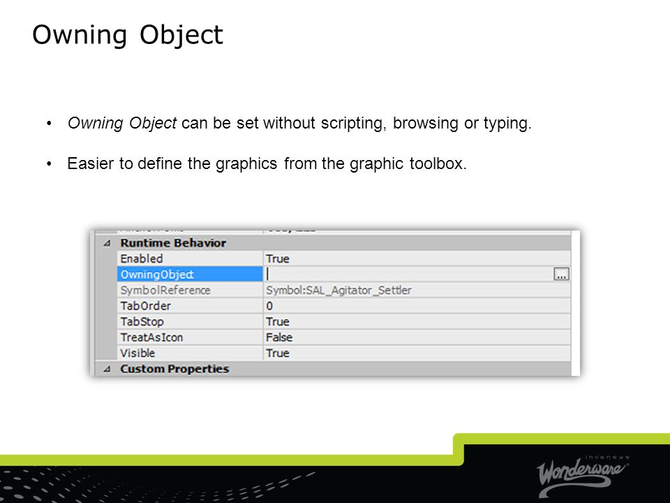 Owning Object Owning Object can be set without scripting, browsing or typing.