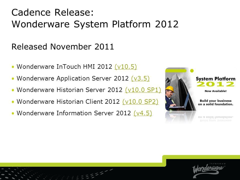 Cadence Release: Wonderware System Platform 2012