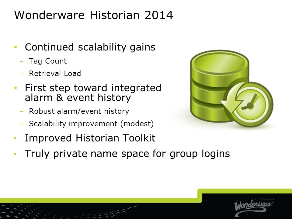 Wonderware Historian 2014 Continued scalability gains