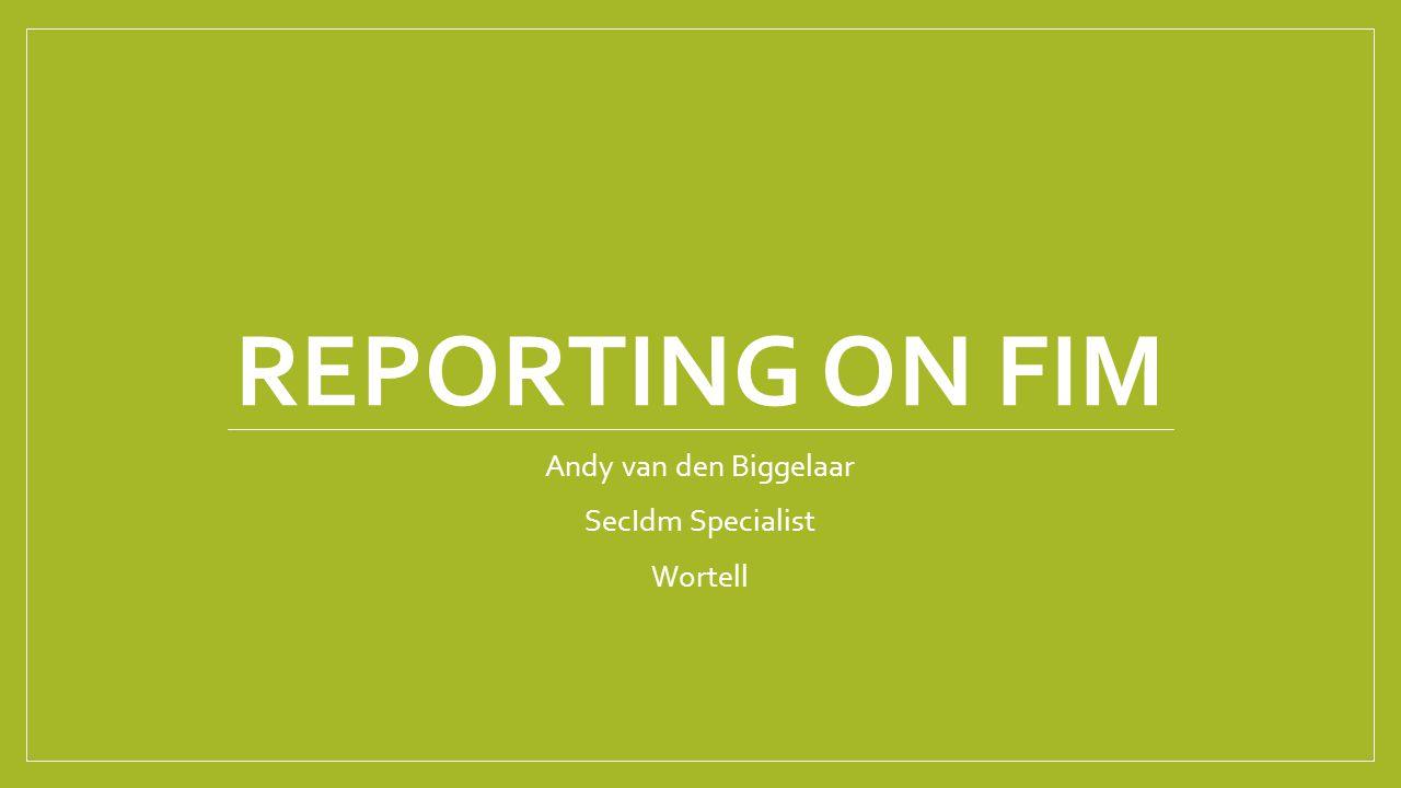 Andy van den Biggelaar SecIdm Specialist Wortell