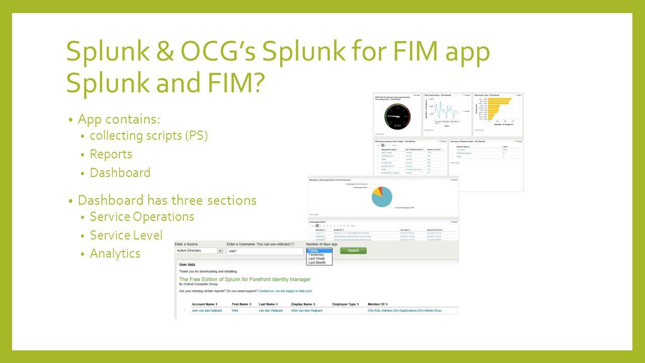 Splunk & OCG's Splunk for FIM app Splunk and FIM