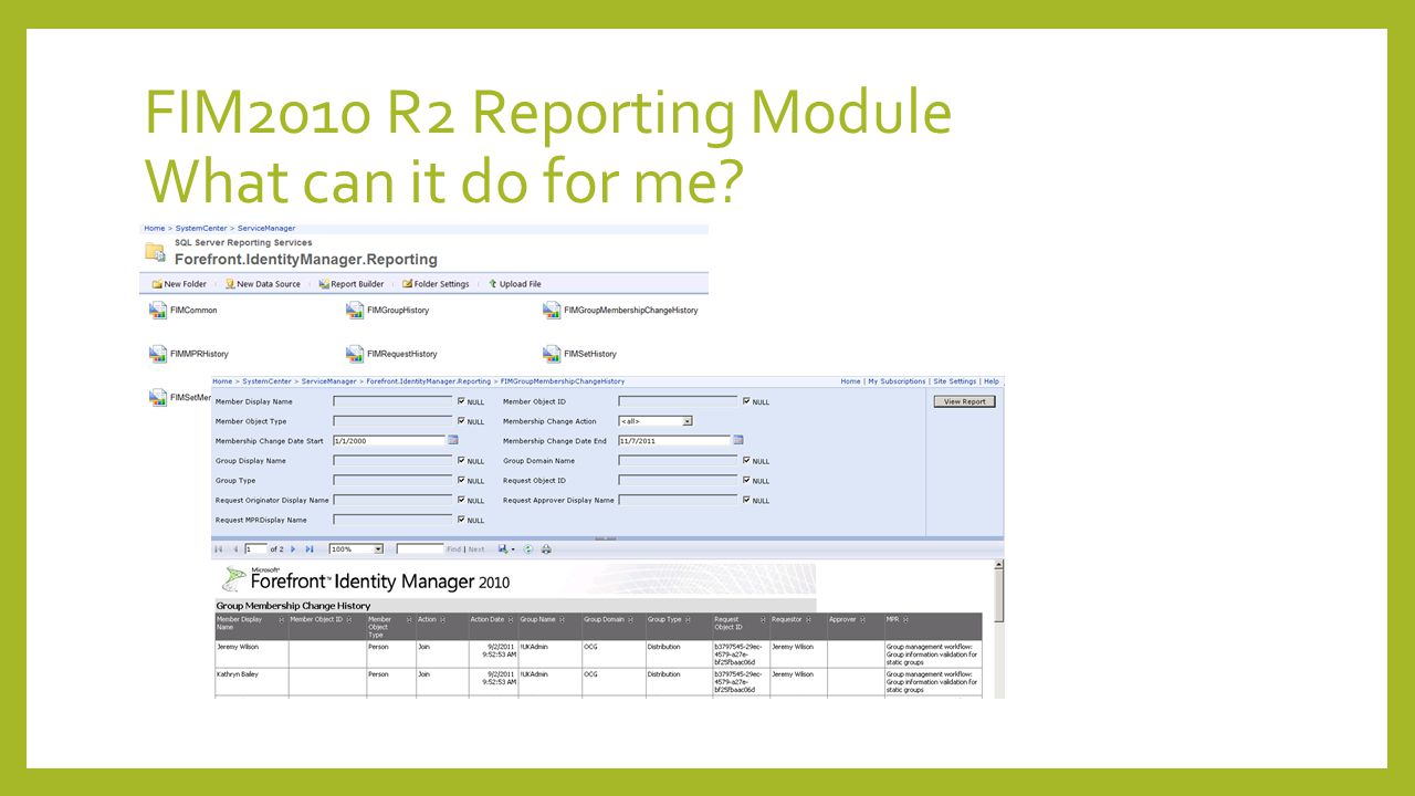 FIM2010 R2 Reporting Module What can it do for me