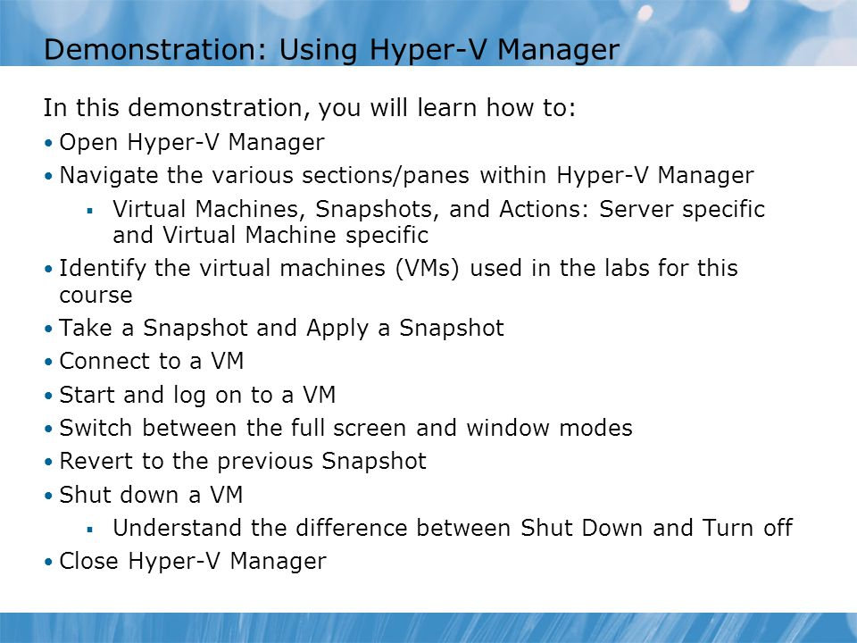 Demonstration: Using Hyper-V Manager