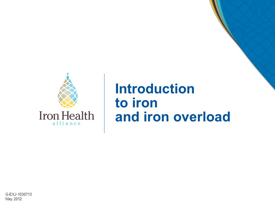 Introduction to iron and iron overload