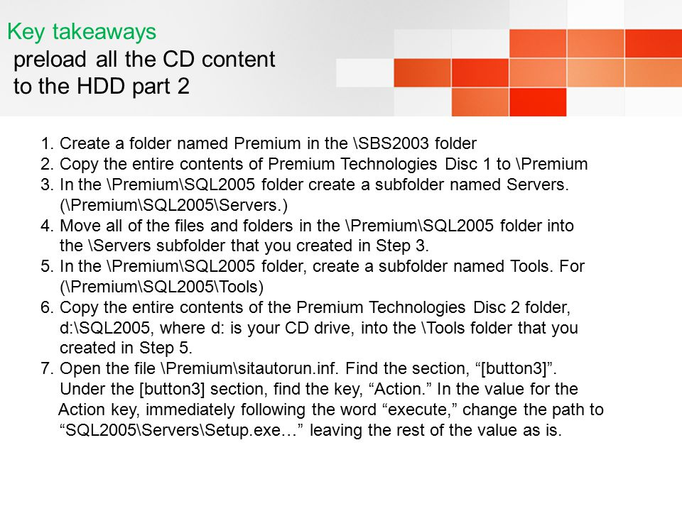 Key takeaways preload all the CD content to the HDD part 2