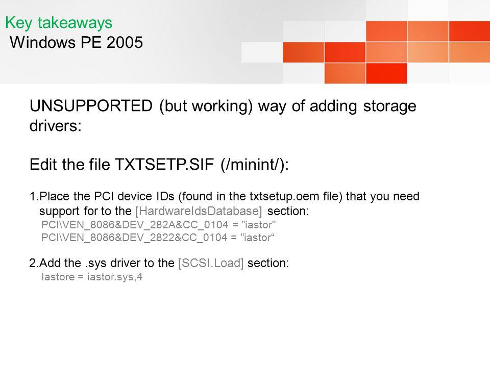 Key takeaways Windows PE 2005
