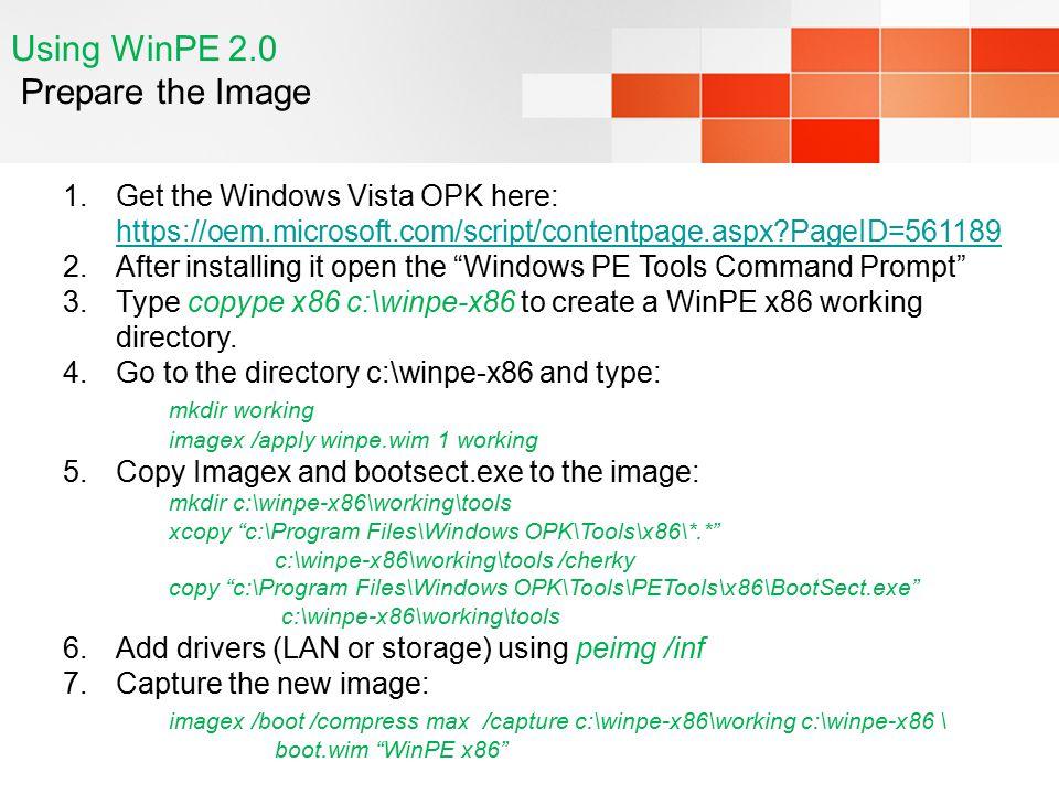 Using WinPE 2.0 Prepare the Image