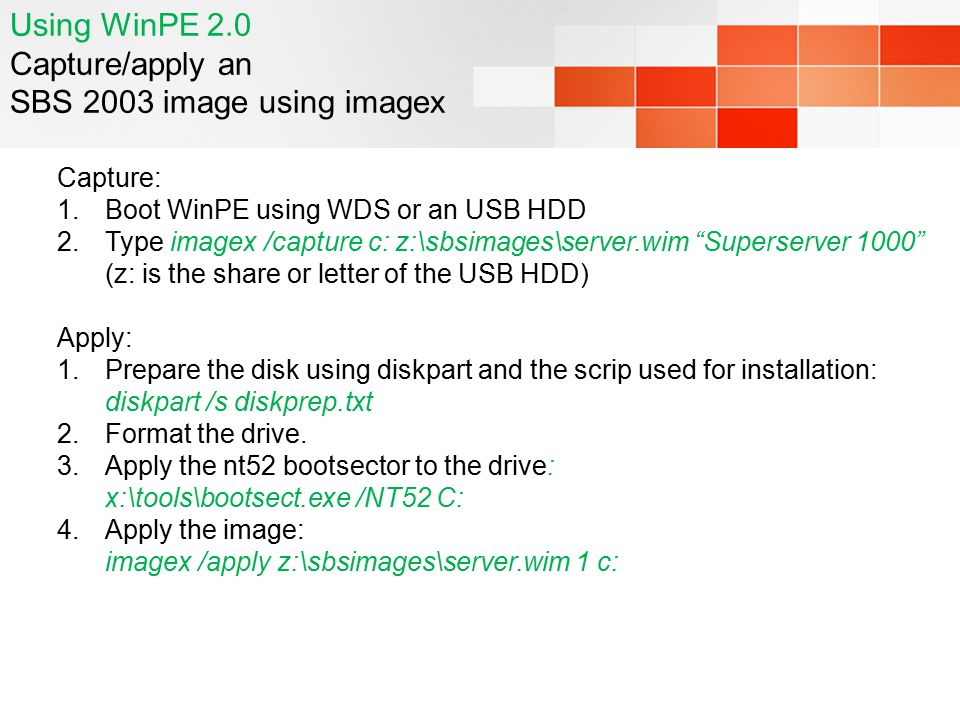 Using WinPE 2.0 Capture/apply an SBS 2003 image using imagex