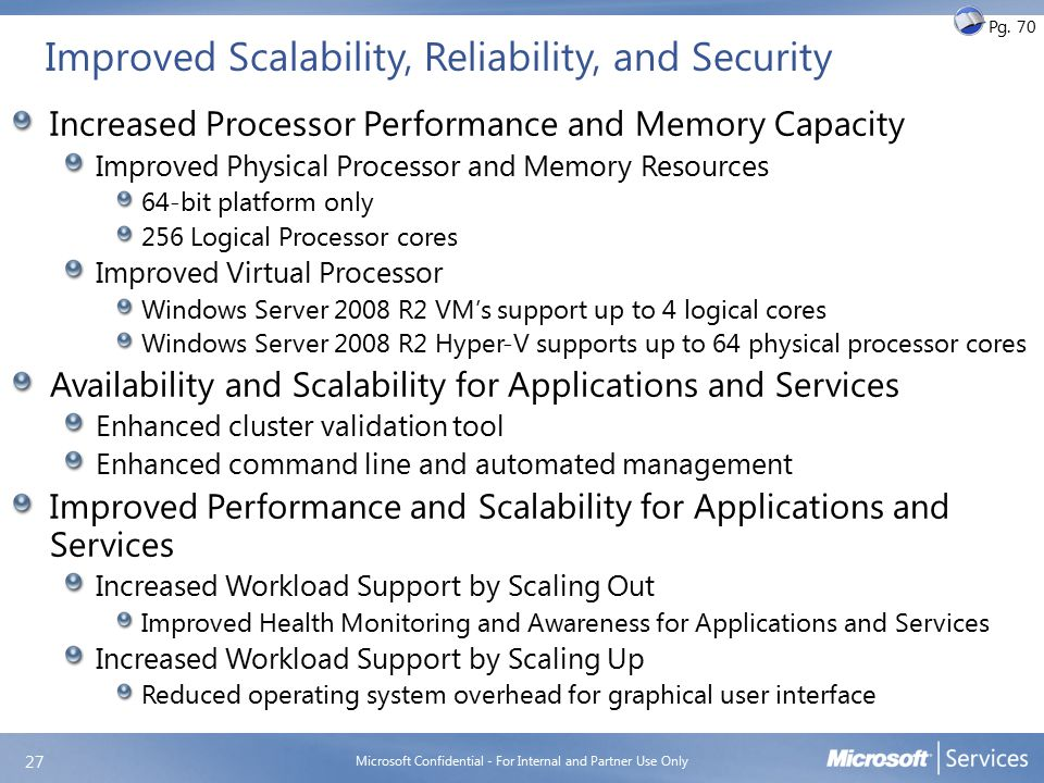 Improved Scalability, Reliability, and Security - cont