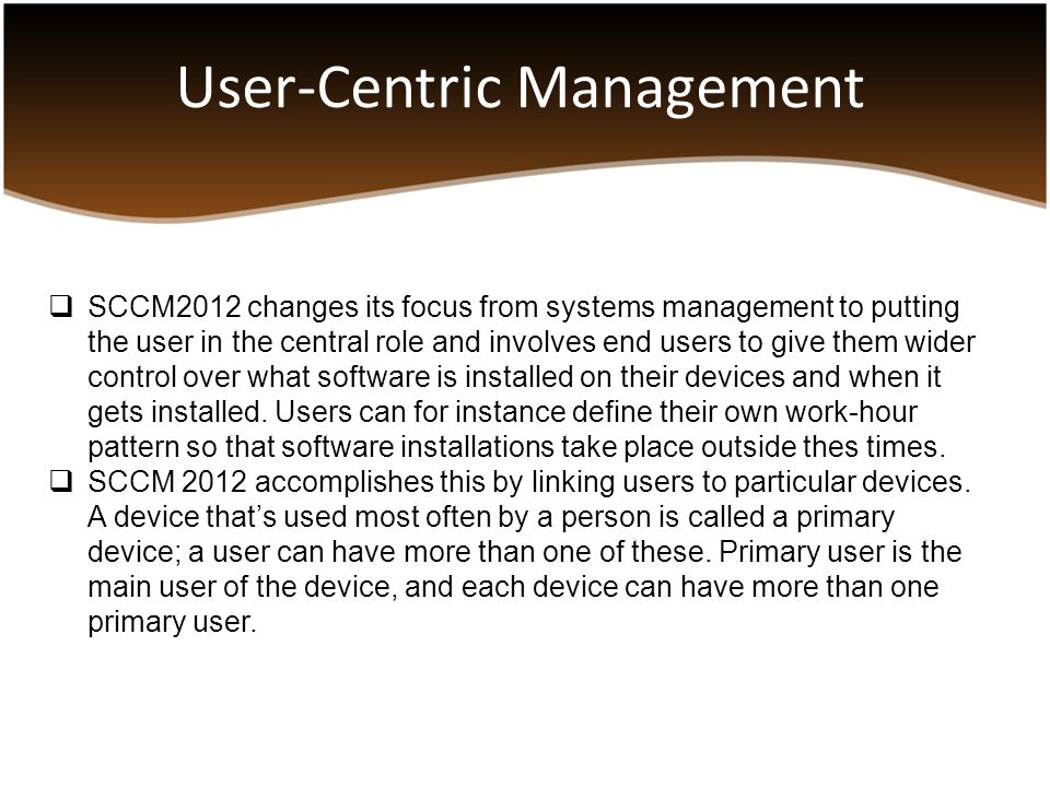 User-Centric Management