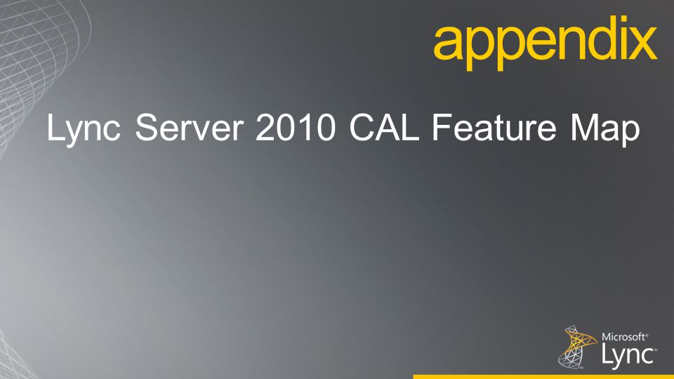 Lync Server 2010 CAL Feature Map