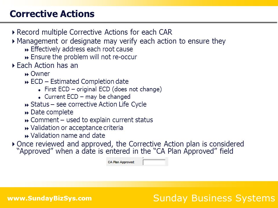 Corrective Actions Record multiple Corrective Actions for each CAR
