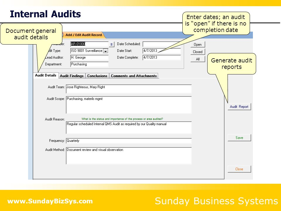Enter dates; an audit is open if there is no completion date