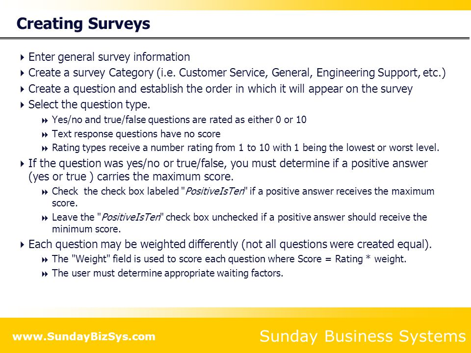 Creating Surveys Enter general survey information