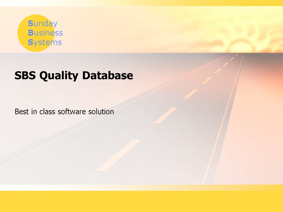 Best in class software solution