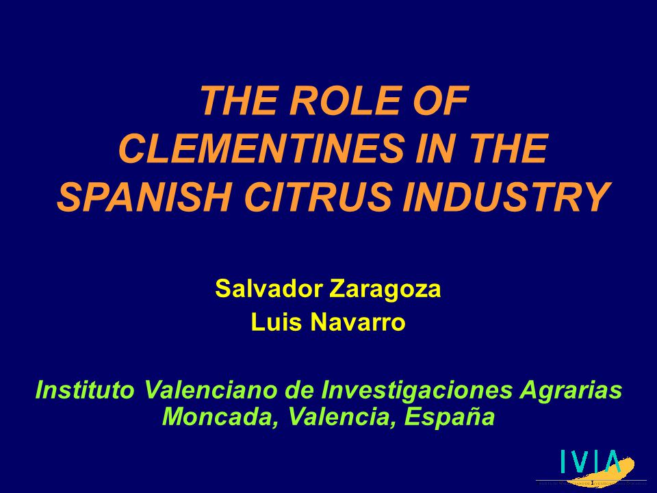 THE ROLE OF CLEMENTINES IN THE SPANISH CITRUS INDUSTRY