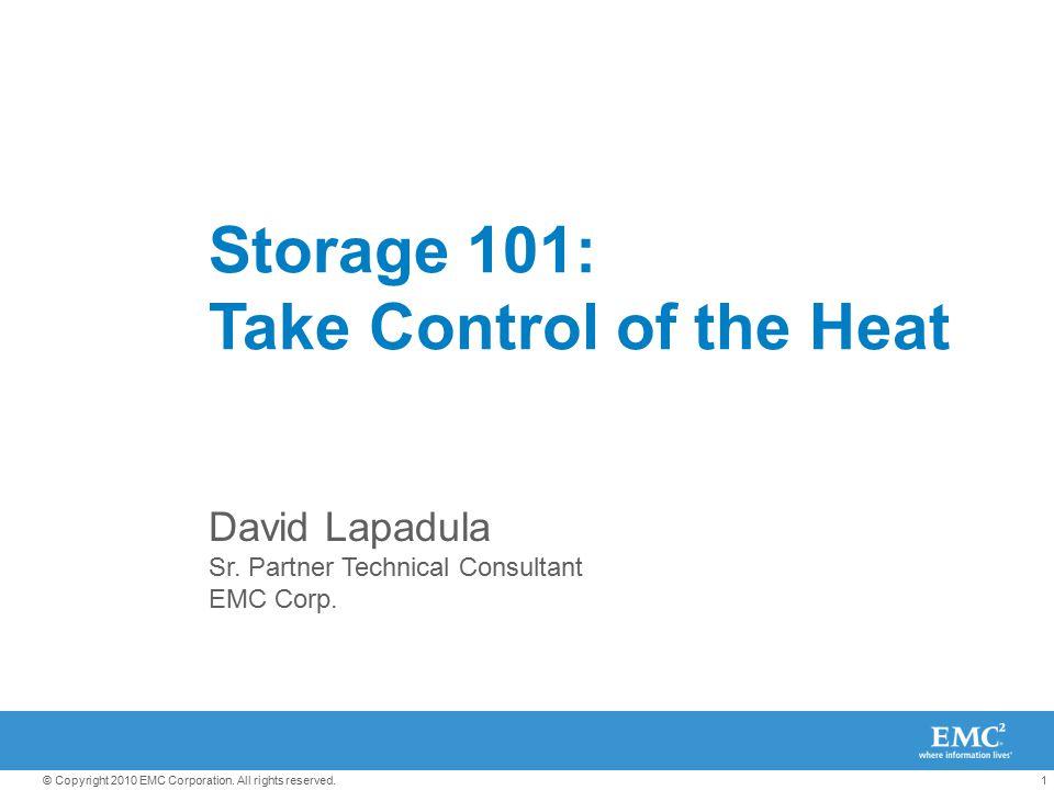 Storage 101: Take Control of the Heat