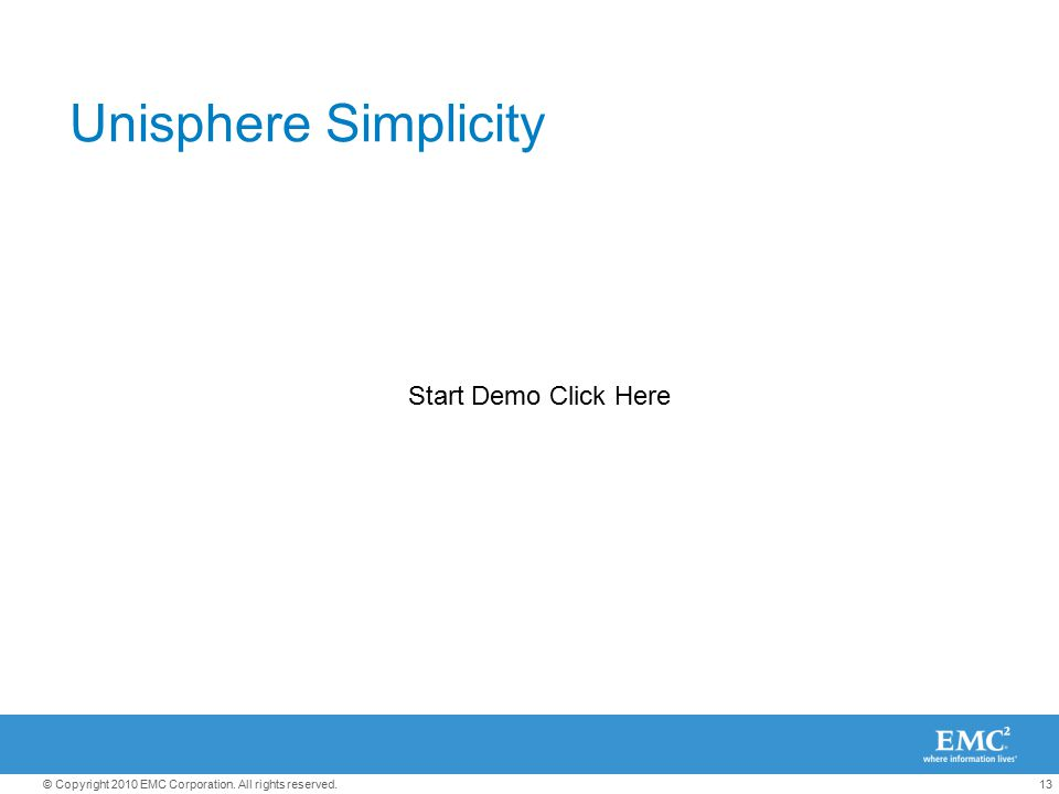 Unisphere Simplicity Start Demo Click Here