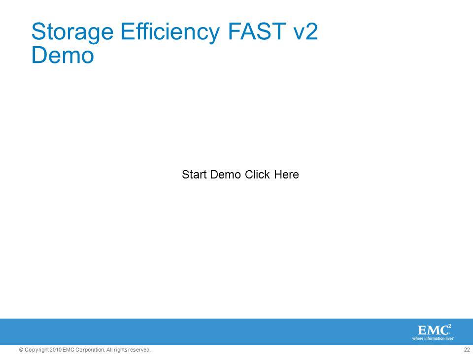 Storage Efficiency FAST v2 Demo