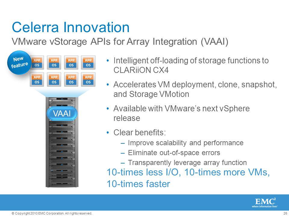 Celerra Innovation VMware vStorage APIs for Array Integration (VAAI)