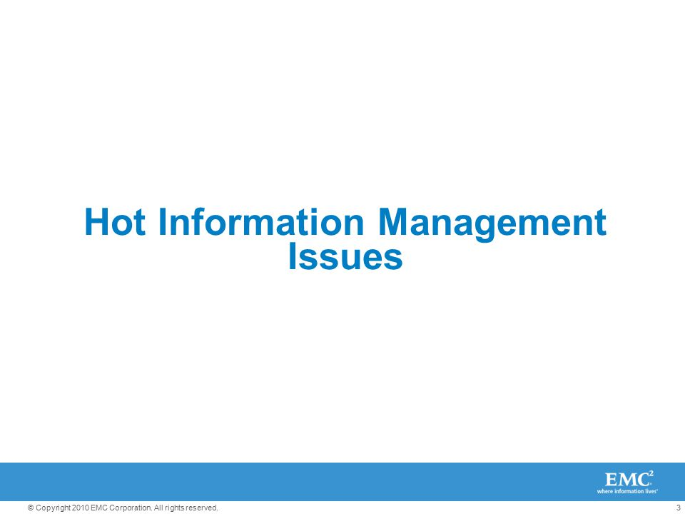 Hot Information Management Issues